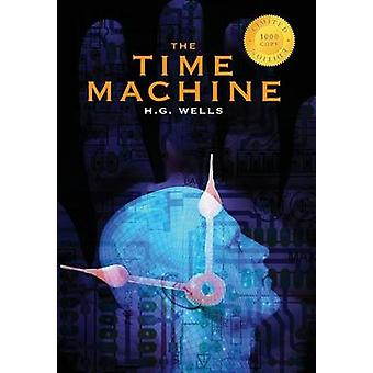 The Time Machine 1000 Copy Limited Edition by Wells & H G