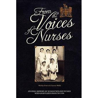 From the Voices of Nurses by Walsh & Jeanette