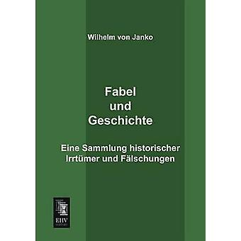 Fabel Und Geschichte by Von Janko & Wilhelm