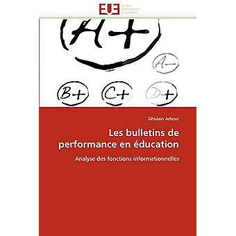 Les Bulletins de Performance En Education by Arbour & Ghislain