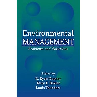 Environmental Management  Problems and Solutions by Theodore & Louis