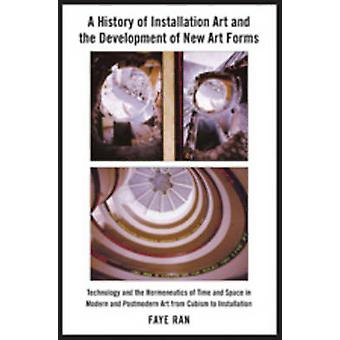 A History of Installation Art and the Development of New Art Forms - T