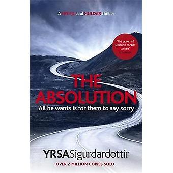 The Absolution by Yrsa Sigurdardottir - 9781473621633 Book