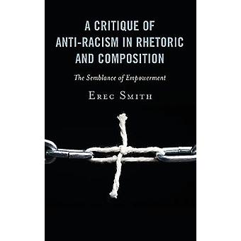 A Critique of Anti-racism in Rhetoric and Composition - The Semblance