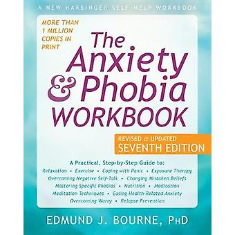 The Anxiety and Phobia Workbook by Edmund J. Bourne - 9781684034833 B