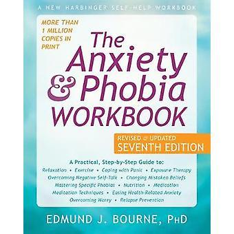 The Anxiety and Phobia Workbook by Edmund J. Bourne - 9781684034833 B