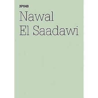 Nawal El Saadawi - The Day Mubarak Was Tried by Nawal El Saadawi - 978