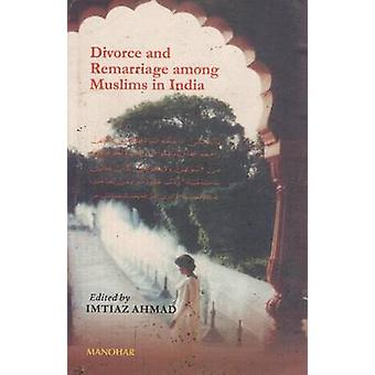 Divorce and Remarriage Among Muslims in India by Imtiaz Ahmed - 97881