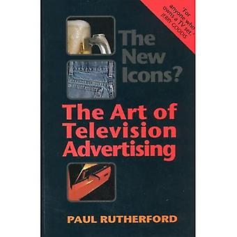 The New Icons?: The Art of Television Advertising