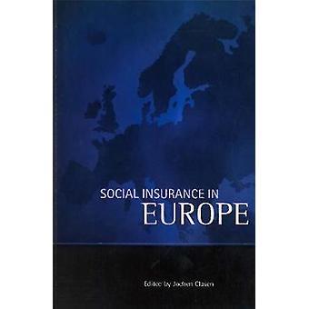 Social insurance in Europe by Jochen Clasen - 9781861340542 Book