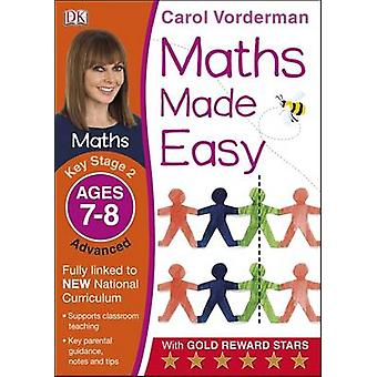 Maths Made Easy Ages 78 Key Stage 2 Advanced by Carol Vorderman
