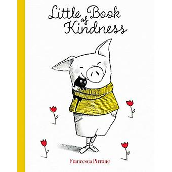 Little Book of Kindness by Francesco Pirrone - 9781605375335 Book