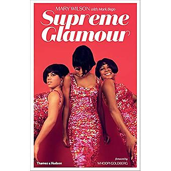 Supreme Glamour by Mary Wilson - 9780500022009 Book