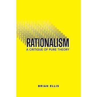 Rationalism by Ellis & Brian