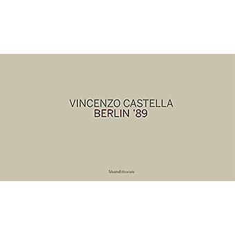 Vincenzo Castella - Berlin 89 by Vincenzo Castella - 9788836645336 Book