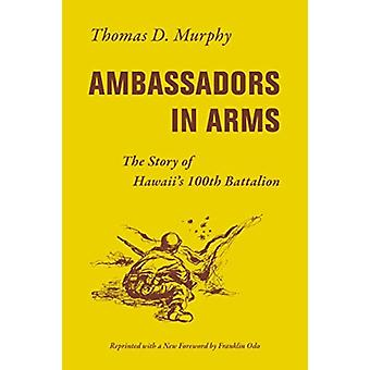 Ambassadors in Arms by Murphy & Thomas D.