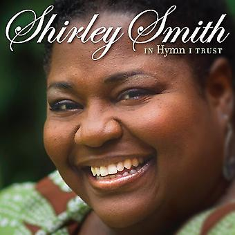 Shirley Smith - In Hymn I Trust [CD] USA import