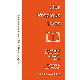 Our Precious Lives by Morris & Steve