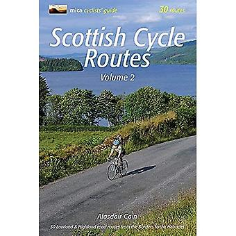 Scottish Cycle Routes Volume 2: 30 Lowland & Highland Road Routes from the Borders to the Hebrides: 2