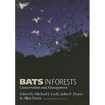 Bats in Forests - Conservation and Management by Michael J. Lacki - Jo