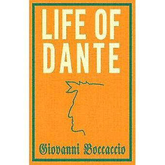 Life of Dante by Boccaccio & Giovanni