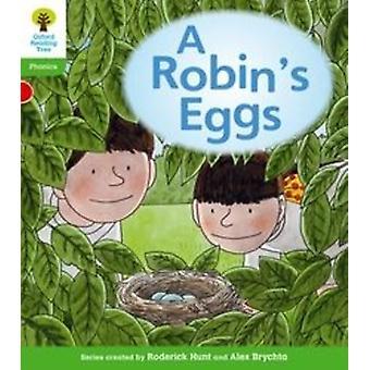 Oxford Reading Tree: Level 2: Floppy's Phonics Fiction. A Robin's Eggs