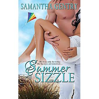 Summer Sizzle by Samantha Gentry - 9781509204458 Book
