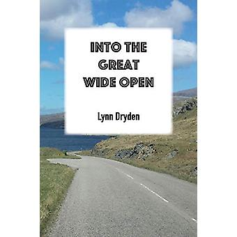 Into the Great Wide Open by Lynn Dryden - 9781783173471 Book