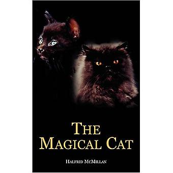 The Magical Cat by Halfrid McMillan - 9781845493394 Book