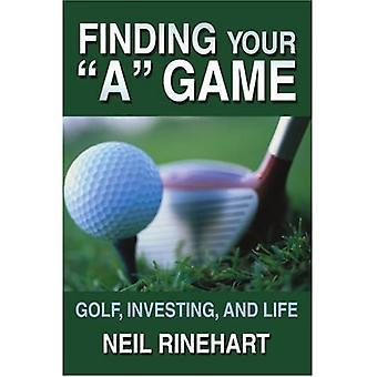 Pelin löytäminen: golf, sijoittaminen ja elämä