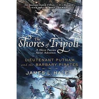 De kusten van Tripoli Luitenant Putnam en de Barbarijse Piraten Bliven Putnam Naval Adventure 1