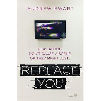 Replace You
