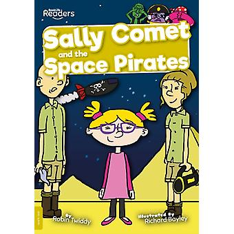 Sally Comet and the Space Pirates by Robin Twiddy