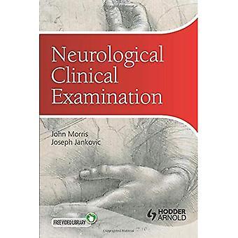 Neurological Clinical Examination: A Concise Guide