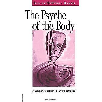 The Psyche of the Body: A Jungian Paradigm in the Psyche-Body Phenomenon