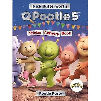Q Pootle 5 Pootle Party Sticker Activity Book by Nick Butterworth