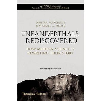 Redécouverte de l'homme de Néandertal - comment la Science moderne est réécrire leur