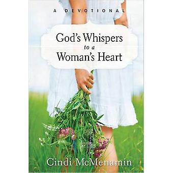 God's Whispers to a Woman's Heart - A Devotional by Cindi McMenamin -