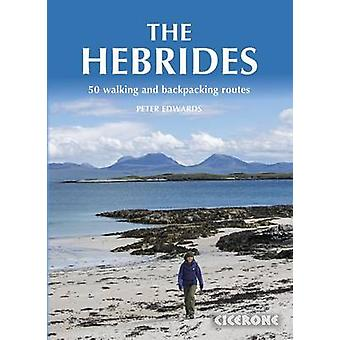 Hebrides - 50 Walking and Backpacking Routes by Peter Edwards - 978185