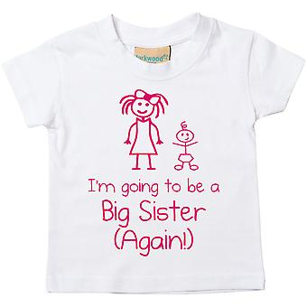 I'm Going To Be A Big Sister Again White Tshirt