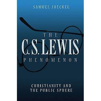 De C.S. Lewis fenomeen - Christendom and the Public Sphere door Samu
