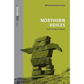 Vozes do Norte - Inuit escritos em inglês por Penny Petrone - 9781487
