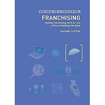 Franchising: Varauksen Franchising työn puolestasi rikkomatta pankki (Business kengännauha)