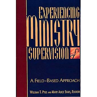 Experiencing Ministry Supervision: A Field-Based Approach