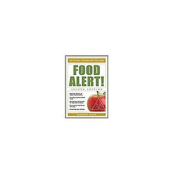 Alerte alimentaire!: l'ouvrage de référence ultime pour la salubrité des aliments