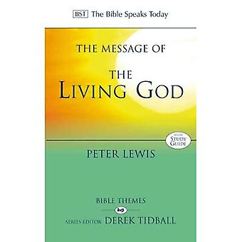 De boodschap van de levende God (de Bijbel spreekt vandaag)