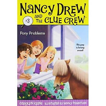 Pony Problems (Nancy Drew & the Clue Crew (Quality) (Re-Issues))