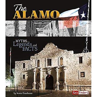 Alamo: Myter, legender och fakta (Monumental historia)