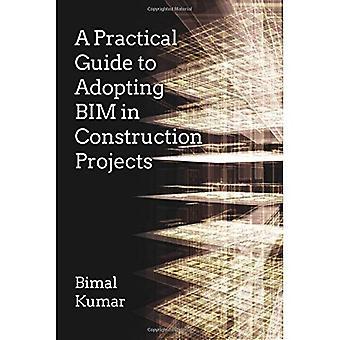En praktisk Guide till att anta BIM i byggprojekt