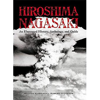 Hiroshima e Nagasaki: uma história ilustrada antologia e guia